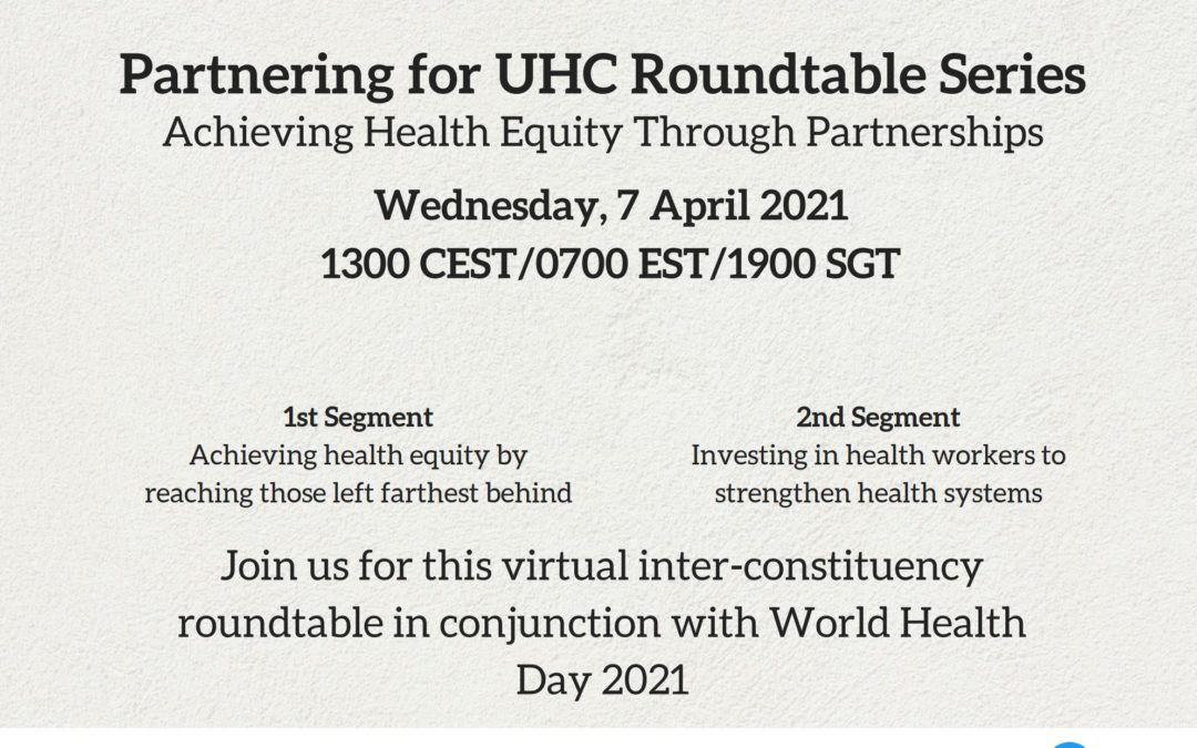 Partnering for UHC Roundtable Series: Achieving Health Equity Through Partnerships